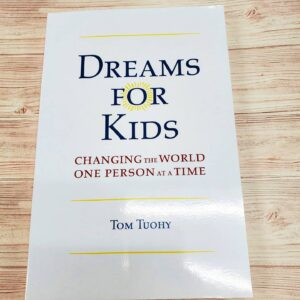 Dreams For Kids by Tom Tuohy